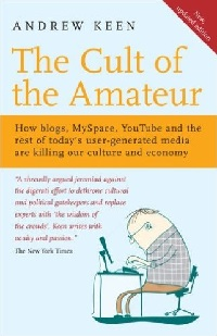 Cult of the Amateur book by Andrew Keen