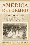 America Reformed, Progressives & Progressivisms book by Maureen A. Flanagan