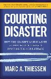 Courting Disaster tripe by Marc Thiessen