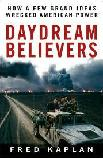 Daydream Believers / Wrecked American Power