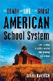 Death & Life of The American School System book by Diane Ravitch