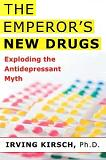 Emperor's New Drugs / Antidepressant Myth book by Irving Kirsch, PhD
