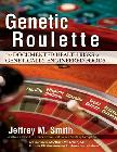 Genetic Roulette Documented Health Risks book by Jeffrey M. Smith