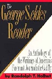 George Seldes Reader book edited by Randolph T. Holhut