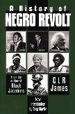 History of Negro Revolt book by C.L.R. James
