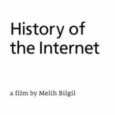 title card for 'History of The Internet' short film by Melih Bilgil