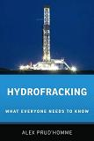 Hydrofracking / What Everyone Needs to Know book by Alex Prud'homme
