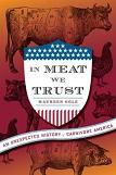 In Meat We Trust book by Maureen Ogle