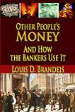 Other People's Money book by Louis D. Brandeis