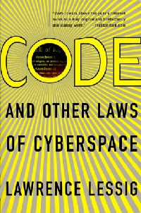 Code and Other Laws of Cyberspace book by Lawrence Lessig