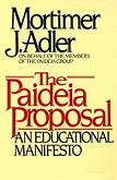 Paedeia Proposal Educational Manifesto book by Mortimer J. Adler
