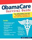 ObamaCare Survival Guide book by Nick Tate