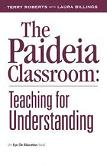 Paideia Classroom book by Terry Roberts & Laura Billings