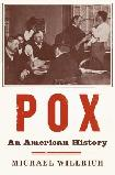 Pox American History book by Michael Willrich