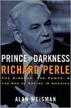 Prince of Darkness Richard Perle book by Alan Weisman