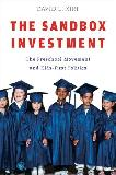 Sandbox Investment / Preschool Movement / Kids-First Politics book by David L. Kirp