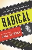 Radical / A Portrait of Saul Alinsky biography by Nicholas von Hoffman