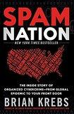 Spam Nation / Organized Cybercrime book by Brian Krebs