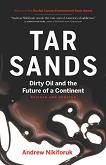 Tar Sands: Dirty Oil book by Andrew Nikiforuk