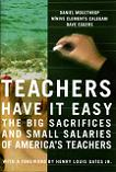 Teachers Have It Easy book by Dave Eggers, Daniel Moulthrop & Ninive Clements Calegari