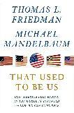 That Used to Be Us book by Thomas L. Friedman & Michael Mandelbaum