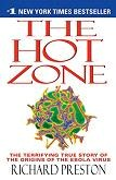 The Hot Zone / Origins of the Ebola Virus book by Richard Preston