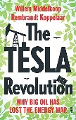 The Tesla Revolution / Energy War book by Willem Middelkoop & Rembrandt Koppelaar