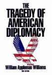Tragedy of American Diplomacy 1959 classic book by William Appleman Williams