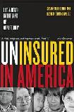 Uninsured in America Life & Death book by Susan Starr Sered & Rushika Fernandopulle