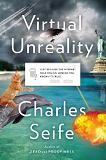 'Virtual Unreality / How Do You Know It's True?' book by Charles Seife