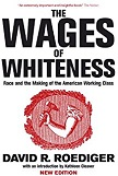 Wages of Whiteness book by David R. Roediger