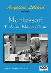 Montessori: The Science Behind The Genius lecture on DVD