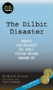 'Dilbit Disaster / Oil Spill' in Kindle format from InsideClimate News