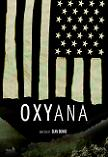 Oxyana documentary on the Oxycontin™ addiction epidemic