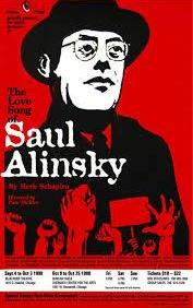 poster for 'The Love Song of Saul Alinsky' stageplay by Herb Schapiro